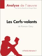 Les Cerfs-volants de Romain Gary (Analyse de l'œuvre)