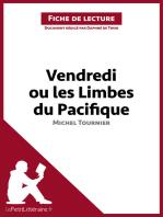 Vendredi ou les Limbes du Pacifique de Michel Tournier (Fiche de lecture)