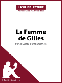 La Femme de Gilles de Madeleine Bourdouxhe (Fiche de lecture): Résumé complet et analyse détaillée de l'oeuvre