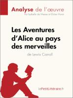 Les Aventures d'Alice au pays des merveilles de Lewis Carroll (Analyse de l'oeuvre)