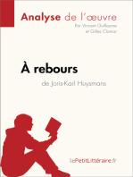À rebours de Joris-Karl Huysmans (Analyse de l'oeuvre)