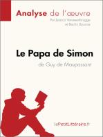 Le Papa de Simon de Guy de Maupassant (Analyse de l'oeuvre)