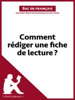 Comment rédiger une fiche de lecture? (Bac de français): Méthodologie lycée - Réussir le bac de français