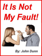 It Is Not My Fault!