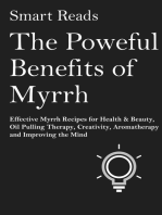 The Powerful Benefits of Myrrh