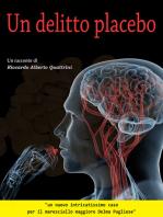 Un Delitto Placebo
