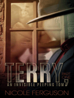 Terry, An Invisible Peeping Tom