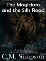 The Magicians and the Silk Road
