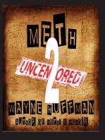 Meth Uncensored II