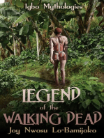 Legend of the Walking Dead:Igbo Mythologies