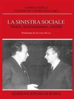 La sinistra sociale. Storia, testimonianze, ereditità