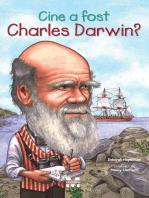 Cine a fost Charles Darwin?