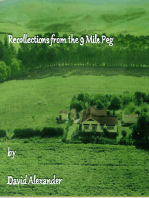 Recollections from the 9 Mile Peg