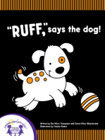 """Ruff,"" Says The Dog!"