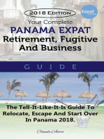 Your Complete Panama Expat, Retirement, Fugitive & Business Guide