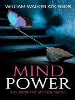 Mind Power The Secret of Mental Magic