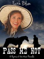 Pass Me Not