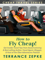 How to Fly Cheap! (Cheap Travel Series Volume 2)