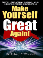 Make Yourself Great Again Part 3