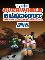 The Overworld Blackout, Book 1