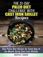 The 31-Day Paleo Diet Challenge with Cast Iron Skillet Recipes
