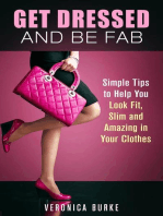 Get Dressed and Be Fab