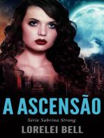 Série Sabrina Strong - A Ascensão