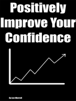 Positively Improve Your Confidence