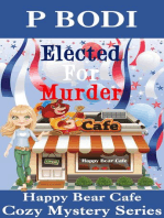 Elected For Murder (Happy Bear Cafe Cozy Mystery Series, #1)