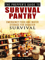 The Prepper's Guide To Survival Pantry : Emergency Food and Water Storage for Disaster Survival: Survival Guide