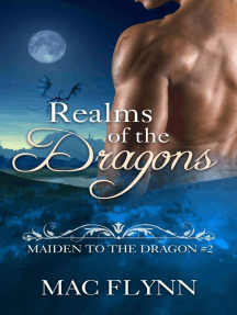 Realms of the Dragons: Maiden to the Dragon #2 (Alpha Dragon Shifter Romance): Maiden to the Dragon, #2