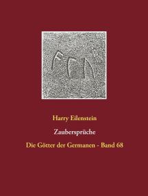 Zaubersprüche: Die Götter der Germanen - Band 68