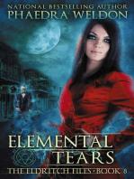 Elemental Tears: The Eldritch Files, #8