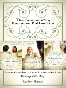 The Lowcountry Romance Collection: Sweet Caroline, Love Starts with Elle, Dining with Joy