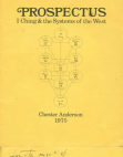 Anderson, Chester --PROSPECTUS I Ching and the Systems of the West Free download PDF and Read online