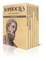 Sophocles Six Pack - Oedipus the King, Oedipus at Colonus, Antigone, Ajax, Electra and Philoctetes