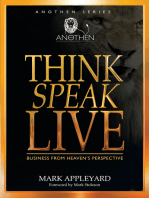 Think, Speak, Live