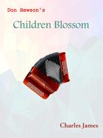 Don Hewson's Children Blossom