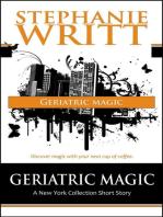Geriatric Magic