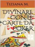 Divinare Con Le Carte Da Poker