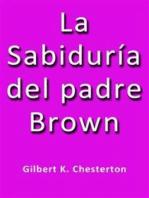 La sabiduria del padre Brown