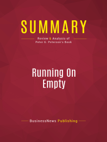 Summary: Running On Empty: Review and Analysis of Peter G. Peterson's Book