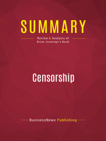 Summary: Censorship: Review and Analysis of Brian Jennings's Book