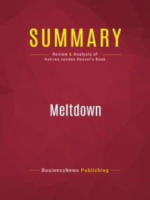 Summary: Meltdown: Review and Analysis of Katrina vanden Heuvel's Book