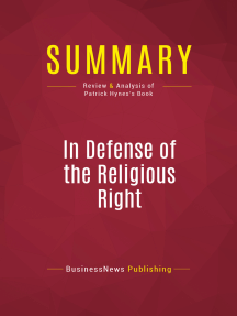 Summary: In Defense of the Religious Right: Review and Analysis of Patrick Hynes's Book