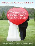 Prejudice, Persuasion, and Sensibility