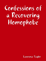 Confessions of a Recovering Homophobe