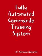 Fully Automated Commando Training System