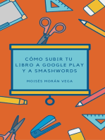 Como subir tu libros a Google Play y Smashwords