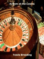 Autism at the Casino